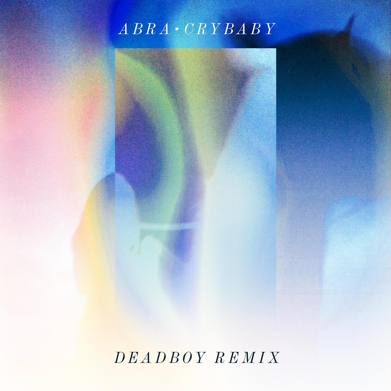 abra-crybaby-deadboyremix